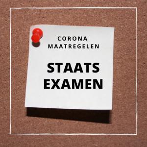 corona maatregelen staatsexamen