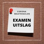 corona maatregelen examenuitslag