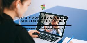 tips voor online sollicitatie skype, zoom, facetime
