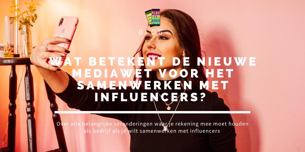nieuwe mediawet influencers